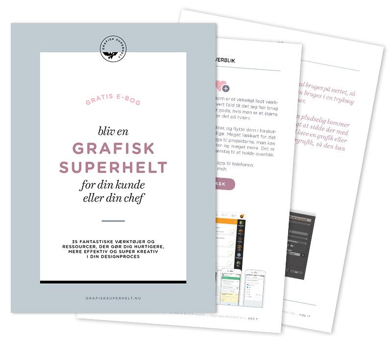 Gratis ebog - bliv en grafisk superhelt for din kunde eller din chef